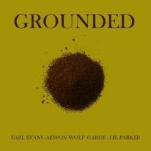 Garde - Grounded ft. Lil Parker, Earl Evans, Aewon Wolf & Khumz